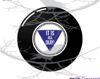 Cut file download SVG   PNG magic eight (8) ball It s all okay quote df855fa8aa76