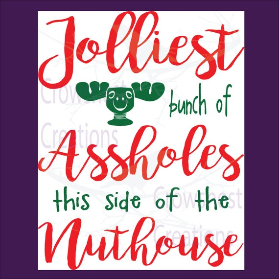 Jolliest Bunch Of Assholes Griswold Christmas Christmas Etsy
