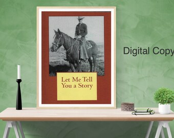 Digital | Nonfiction | Let Me Tell You a Story