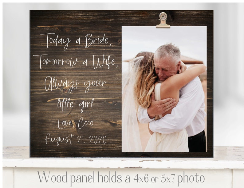Father of the Bride Gift Dad Wedding Gift Dad Picture Frame Parents Wedding Gift Personalized Dad 5x7 Picture Frame 4x6 Picture frame Dad
