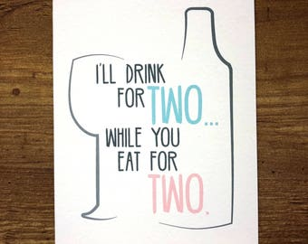 Drinking for Two Congrats Baby Expecting Letterpress Handmade Card