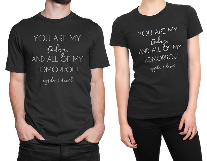 43a2bf85 Personalized You Are My Today Couple Matching T-shirt for   Etsy