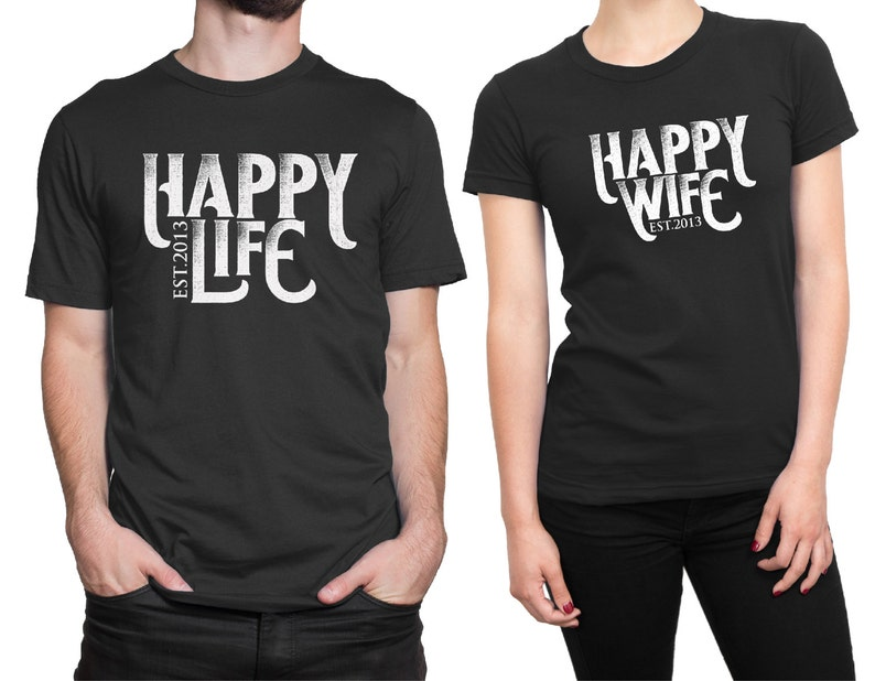 05480fd9b28 Personalized Happy Wife - Happy Life Couple Matching T-shirt for Wedding