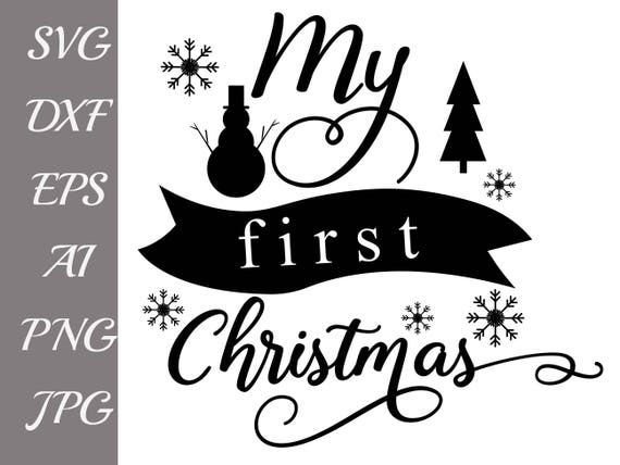 22+ My First Christmas Svg Cutting File Design