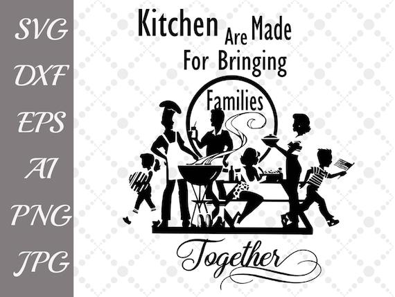Kitchen Quote Svg Kitchen Svg Family Quotecooking Svgapron Svgfunny Quotes Svgcricut Cut Filesilhouette Svgdxf Filesvinyl Cut File