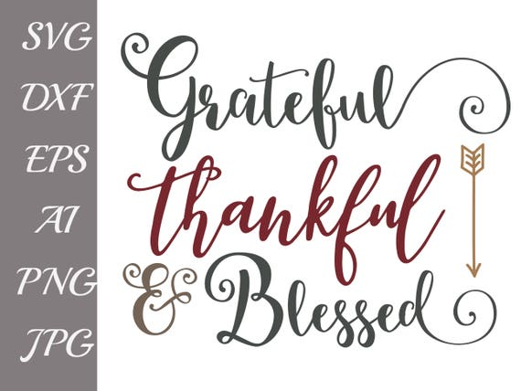 Fall Svg Grateful Thankful Blessed Svg Files For Etsy