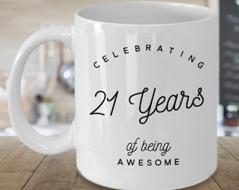Celebrating 21 Years Of Being Awesome 21st Birthday Mug Gift For Her Him