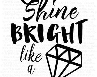 Shine Bright Like a Diamond SVG DXF Digital Download Vinyl Cut File JPEG Printable T Shirt Design Cut File Wedding Marriage Engagement Ring