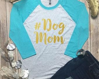 Dog Shirts - #Dog Mom Tee - Dog Mom Top - Dog Lover Tee Shirt - Fur Mama Shirt - Dog Mama Top - Dog Mom Tee Shirt - Dog Mom Raglan - #DogMom