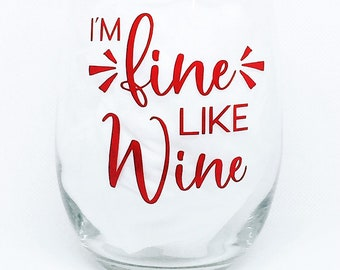 Wine Glass With Sayings Funny Wine Glass Stemless Wine Etsy