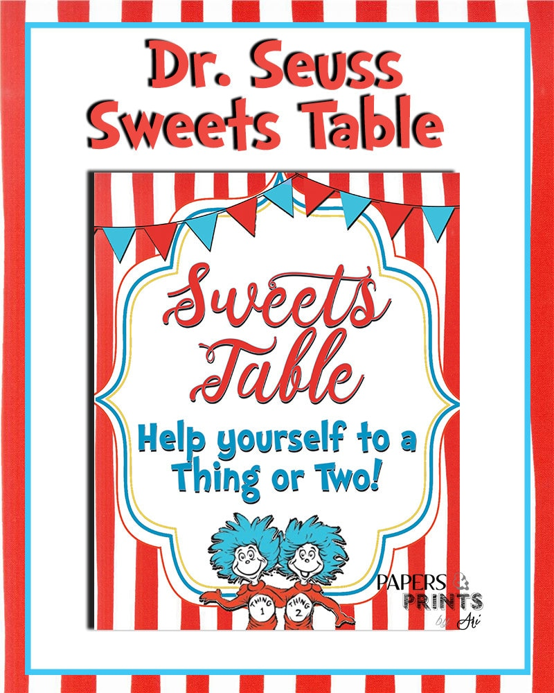Dr. Seuss Cat in the Hat Sweets Table Sign Help yourself to
