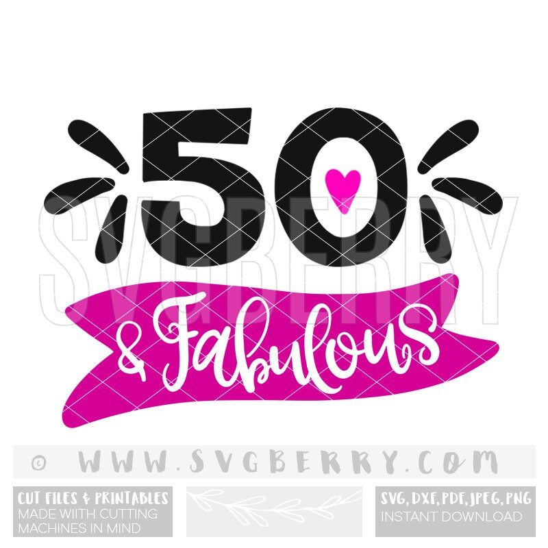 50th And Fab: 50 And Fabulous SVG / 50th Birthday Gift Gifts For Women