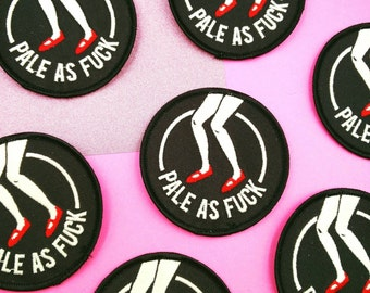Pale as F*ck - Glow in the Dark Embroidered Patch