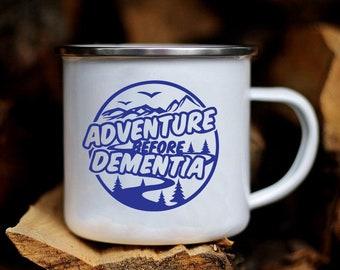 Adventure Before Dementia - Enamel Camping / Caravan Mug