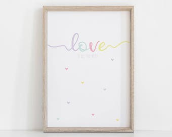 Pastel Nursery Art, Love Print, Cute Print for girl room, Pastel Wall Art, Love is all you Need, Kids Room Poster, Baby Girl Gift, Heart Art