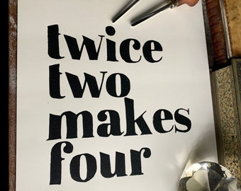 Twice Two Makes Four - Linocut Print Poster