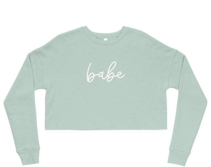 Babe Crop Sweatshirt
