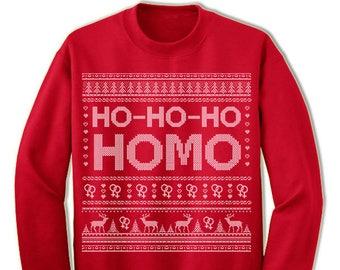 Ho-Ho-Ho Ugly Sweater. Female Homo Merry Christmas. Gay Christmas Sweatshirt. Ugly Christmas Sweater. Party.