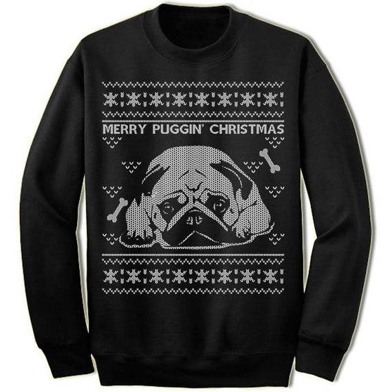 Matching Ugly Christmas Sweaters For Dog And Owner.Pug Ugly Christmas Sweater Merry Puggin Christmas Sweater Sweatshirt Pet Dog Owner Lover Gift