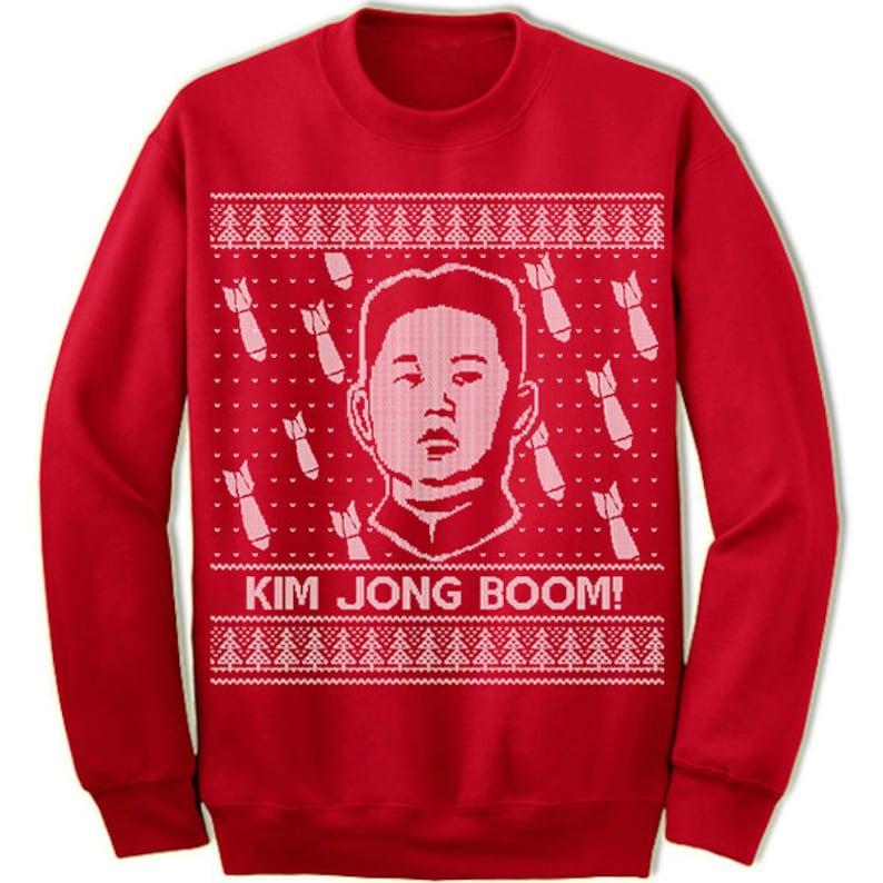 ce5a58d4b2da Kim Jong Boom Ugly Christmas Sweater. Ugly Sweater. Merry Christmas.  Christmas Sweatshirt. Ugly Christmas Sweater. Party.