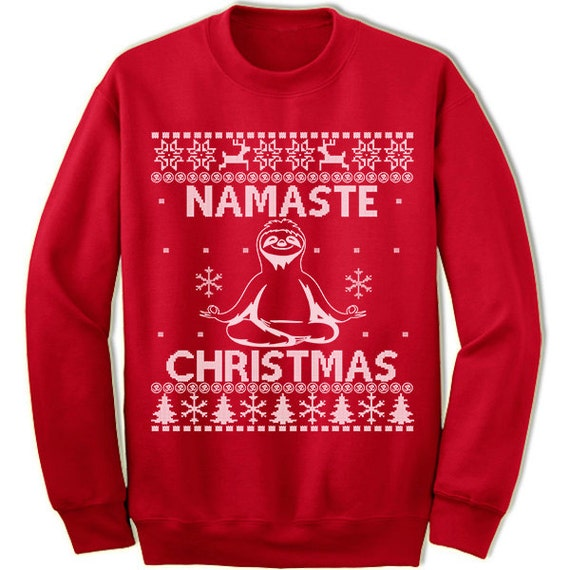 Sloth Christmas Sweater.Namaste Christmas Ugly Sweater Sloth Christmas Yoga Christmas Sweater Ugly Sweater Tacky Jumper Pullover Deer Tree