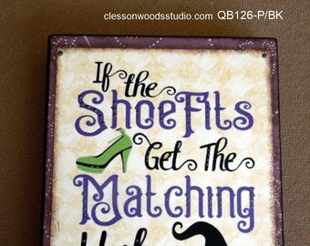 If The Shoe Fits Quote Block (QB126-P/BK)