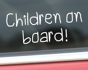 Children on Board Vinyl Decal - Waterproof Handwritten Safety Sticker - Car Vehicle Sign - Road Awareness - Car Window Decal Sticker