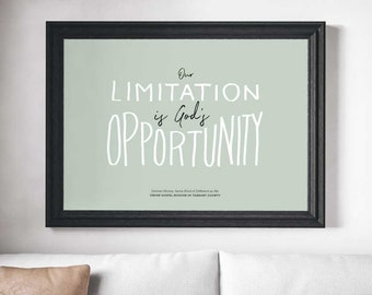 Collectible Print: Our Limitation is God's Opportunity