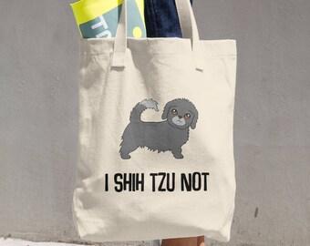 7a2900cb3a I Shih Tzu Not - Tote Bag