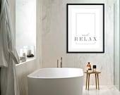 And Relax Poster | Massage Sign | Relax Sign | Bathroom Decor | Bedroom Decor | Home Decor | Yoga Art | Quote Prints | Zen Art | Modern Art