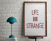 Life is Strange Poster | TV Series  | TV Series Poster | TV Poster | Typography Wall Art | Home Decor | Girls Room Decor | Movies Quote