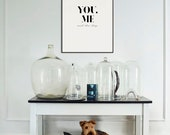 You, Me and The Dog Poster | Wedding Gift | Home Wall Art | Housewarming Gift | Home Decor | Quote Prints | Typography Print | Dog Print