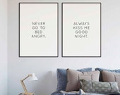 Always Kiss Me Good Night Print | Never Go to Bed Angry Print | 3 Color Options | Set of 2 Prints | Bedroom Decor | Above Bed Decor | Home