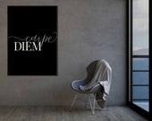 Carpe Diem | Typography Wall Art | Inspirational Quote | Home Office Decor | Home Decor | Office Decor | Quote Prints | Modern Wall Art