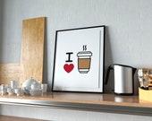 I Love Coffee Poster | Coffee | Coffee Lover | Coffee Sign | Coffee Prints | Kitchen Decor | Kitchen Sign | Kitchen Print | Home Decor