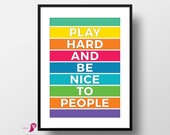 Play Hard and be Nice To People | Kids Room Decor | Kids Room | Kids Quotes | Playroom Decor | Dorm Decor | Bedroom Decor | Toddlers Room
