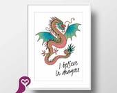 I Belive in Dragons Poste...