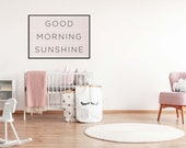 Good Morning Sunshine Poster | Quote Prints | Girls Room | Above Bed Decor | Bedroom Decor | Nursery Decor | Kids Room Wall Art | Home Decor