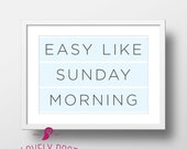Easy Like Sunday Morning Print | 2 Color Options | Boy Nursery Wall Art | Boy Nursery Decor | Above Crib | Boy Bedroom Decor | Kids Quotes