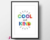 Cool & Kind | Kids Room Decor | Kids Room Prints | Kids Quotes | Dorm Decor | Bedroom Decor | Toddlers Room | Playroom Decor | Nursery Decor