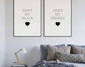 She's my Serena, She's my Blair | Set of 2 Posters | Gossip Girl | TV Series | TV Poster | Girls Room Decor | Home Decor | Girlfriend Gift