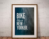 Bike Quote Wall Art | Cycling Poster| Bicycle | Sports | NYC | Gym Decor | Home Decor | Fitness Wall Art | Typography | Outdoor Decor | Bike