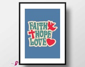 Retro Poster | Vintage Print | Faith Sign | Hope Sign | Love Print | Quote Prints | Bedroom Decor | Seventies Wall Art | Inspirational Quote
