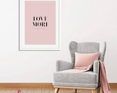 Love More Poster | Bedroo...