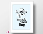 My Favorite Place is Inside Your Hug | 2 Color Options | Boy Nursery Decor | Boy Bedroom Decor | Baby Boy Nursery Decor | Nursery Quotes