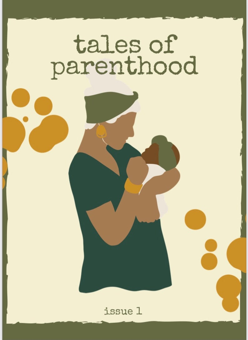 Tales of Parenthood Zine / 11 Parenting Stories From Mums & image 0