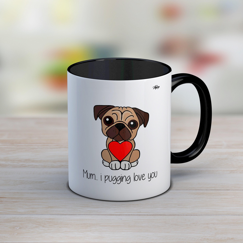 11c93f62a4c Pug mug pug mothers day mug pug gift pug mothers day gift