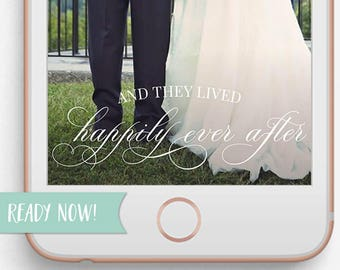 INSTANT DOWNLOAD, Wedding Snapchat Geofilter, Wedding Filter, Happily Ever After, Snapchat Filter, Snapchat Geofilter, Just Married
