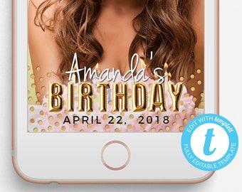 Birthday Snapchat Filter, Birthday Snapchat Geofilter, Editable Snapchat Filter, Templett, Gold Balloons, Sparkle and Foil