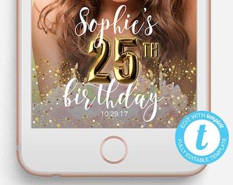 Birthday Snapchat Filter, Birthday Snapchat Geofilter, Editable Snapchat Filter, Templett, 25th Birthday, 25th Birthday Snapchat Filter